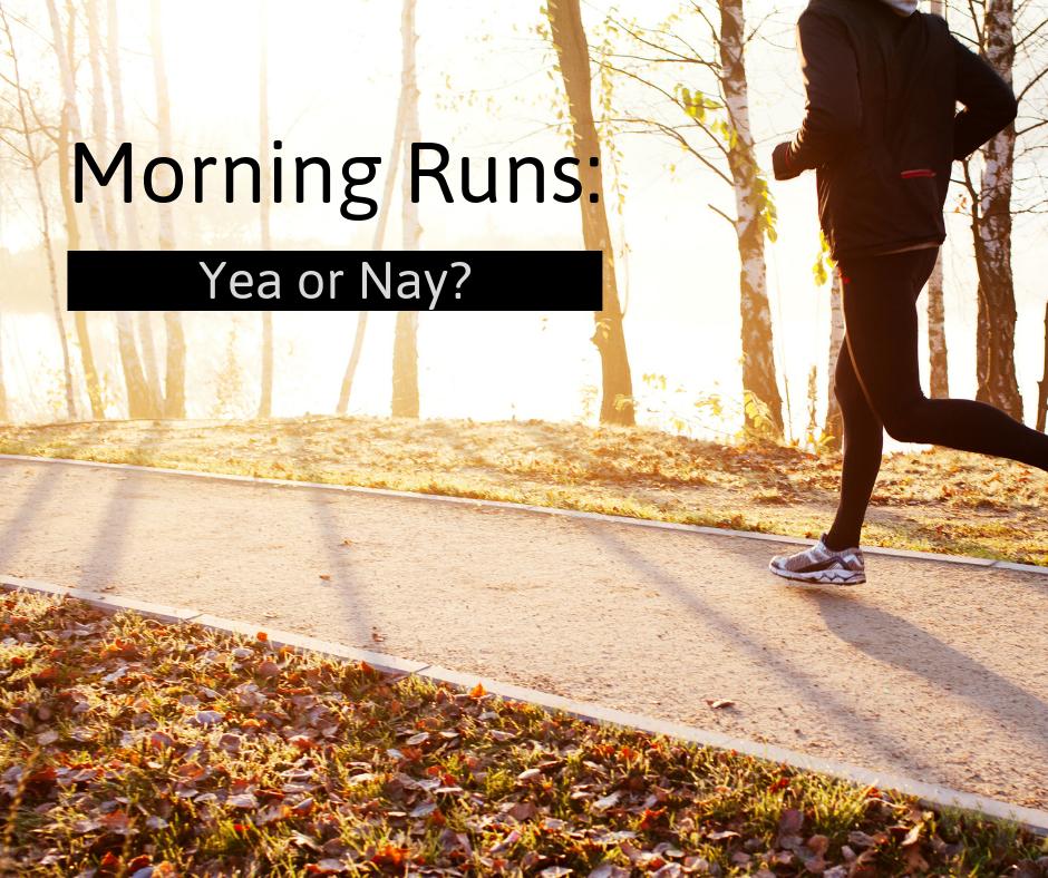 Morning Runs